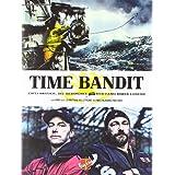 """Time Bandit: Zwei Br�der, die Beringsee und der Fang ihres Lebensvon """"Johnathan Hillstrand"""""""
