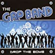 The Gap Band: Drop the Bomb *