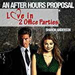 An After Hours Proposal: Love in Two Office Parties | Sharon Anderson