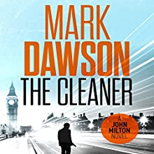The Cleaner: John Milton, Book 1 Audiobook by Mark Dawson Narrated by David Thorpe