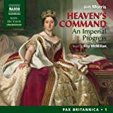 Heavens Command: An Imperial Progress - Pax Britannica, Volume 1