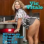 Even Nerds Get Laid | Vic Vitale
