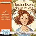 Juliet Dove, Queen of Love: A Magic Shop Book Audiobook by Bruce Coville Narrated by Bruce Coville, the Full Cast Family