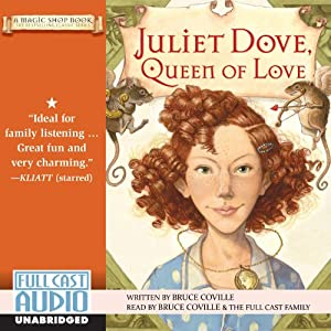 Juliet Dove, Queen of Love Audiobook