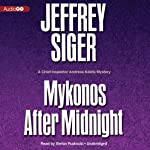 Mykonos after Midnight: A Chief Inspector Andreas Kaldis Mystery, Book 5 | Jeffrey Siger