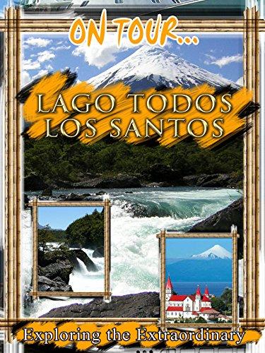 On Tour... LAKE TODOS LOS SANTOS