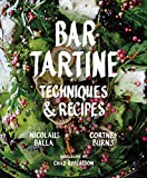 Bar Tartine: Techniques and Recipes Kindle Edition