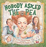img - for Nobody Asked the Pea book / textbook / text book