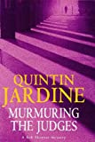 Murmuring the Judges (A Bob Skinner mystery) Quintin Jardine
