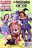 The Wizard of Oz, Classics Illustrated Junior #535 (1894998138) by L. Frank Baum