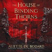The House of Binding Thorns: A Dominion of the Fallen Novel | Aliette de Bodard