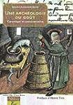 Arch�ologie du go�t : C�ramique et co...