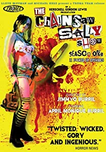 The Chainsaw Sally Show: Season 1