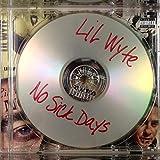 Lil Wyte - No Sick Days