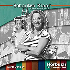 Schmitze Klaaf Hörbuch
