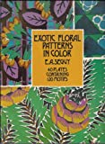 img - for Exotic Floral Patterns in Color 40 Plate book / textbook / text book