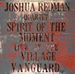 Spirit Of The Moment (Live At The Vil...
