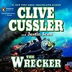 The Wrecker | Clive Cussler,Justin Scott