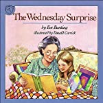 The Wednesday Surprise | Eve Bunting
