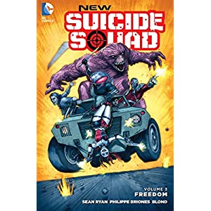 New Suicide Squad (2014-) Vol. 3: Freedom