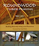 Roundwood Timber Framing: 1