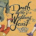 Death at the Wedding Feast: John Rawlings, Apothecary | Deryn Lake