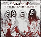 White Trash Heroes by Fatal Smile (2014)