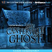 Oscar Wilde's The Canterville Ghost | [Oscar Wilde, Gareth Tilley (dramatized by)]