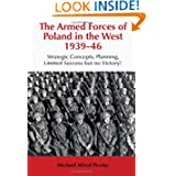 The Armed Forces of Poland in the West 1939-46: Strategic Concepts, Planning, Limited Success but no Victory!...