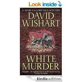 White Murder (A Marcus Corvinus Mystery)