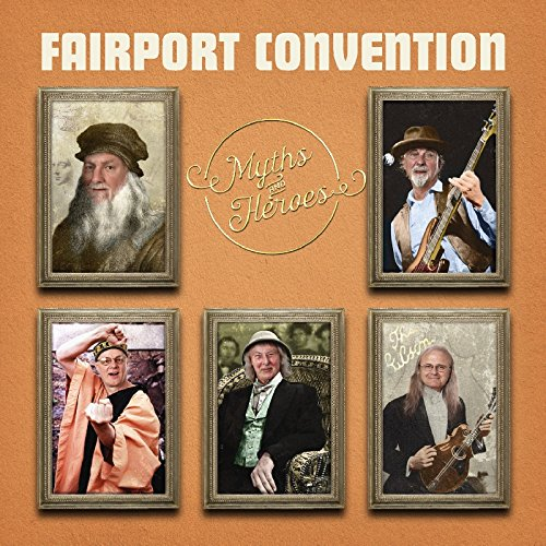 Fairport Convention - Myths and Heroes - Zortam Music
