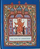 The Path to Confession: A Book for Family Reading Presented to Orthodox Children
