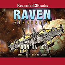 Raven Stratagem: Machineries of Empire, Book 2 Audiobook by Yoon Ha Lee Narrated by Emily Woo Zeller