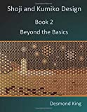 img - for Shoji and Kumiko Design: Book 2 Beyond the Basics book / textbook / text book