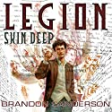 Legion: Skin Deep (       UNABRIDGED) by Brandon Sanderson Narrated by Oliver Wyman