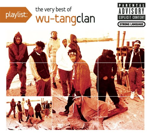 Wu-tang Clan-Wu-tang Clan-playlist-the Very Best Of Wu-tang Cla