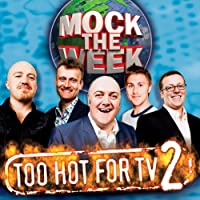 Mock the Week: Too Hot for TV 2 audio book