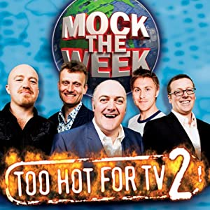 Mock the Week: Too Hot for TV 2 Radio/TV Program