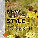 New German Style für den Hausgarten