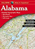 Alabama Atlas and Gazetteer (Alabama Atlas & Gazetteer) (0899332749) by DeLorme