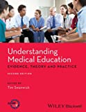 img - for Understanding Medical Education: Evidence,Theory and Practice book / textbook / text book