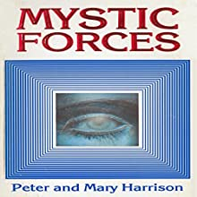 Mystic Forces Audiobook by Mary Harrison, Peter Harrison Narrated by Emma Jordan