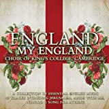 King's College Choir: England My England