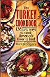 The Turkey Cookbook (0060965584) by Rodgers, Rick