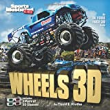 img - for Sports Illustrated Kids Wheels 3D (An IN YOUR FACE 3D book) book / textbook / text book