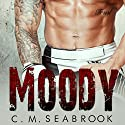 Moody: A Bad Boy Sports Romance Audiobook by C.M. Seabrook Narrated by Jeffrey D. Peterson, Ali Peterson