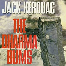 The Dharma Bums (       UNABRIDGED) by Jack Kerouac Narrated by Tom Parker