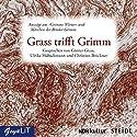 Grass trifft Grimm: Auszüge aus