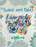 I am sick of this s**t (Swear and Relax #1): Swear Word Coloring Book (Volume 1) (print edition)