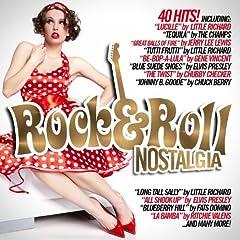 Rock 'n' Roll Nostalgia (40 Hits!)